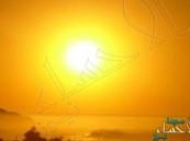 الطقس: أجواء شديدة الحرارة على معظم مناطق المملكة