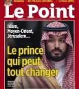 """صورة ولي العهد تتصدر غلاف  Le Point .. """" الأمير الذي يستطيع تغيير كل شيء"""""""