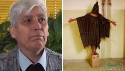 """بالفيديو.. صاحب الصورة الأشهر في""""أبو غريب"""" يروي: عشنا في جحيم وإذلال ورأيت طفلاً يُغتصب أمام أبيه !"""