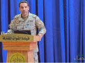 """""""متحدث التحالف"""": مقتل 1500 حوثي وتدمير 250 عربة وآليات عسكرية"""