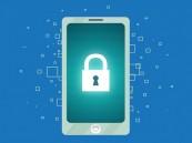 10 نصائح تزيد من أمن الهواتف الذكية